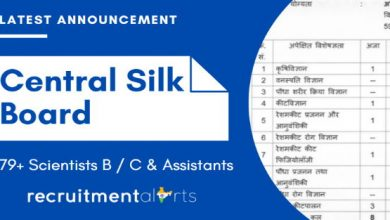 Photo of Central Silk Board Recruitment 2020 for 79+ Scientists B / C & Assistants Vacancies