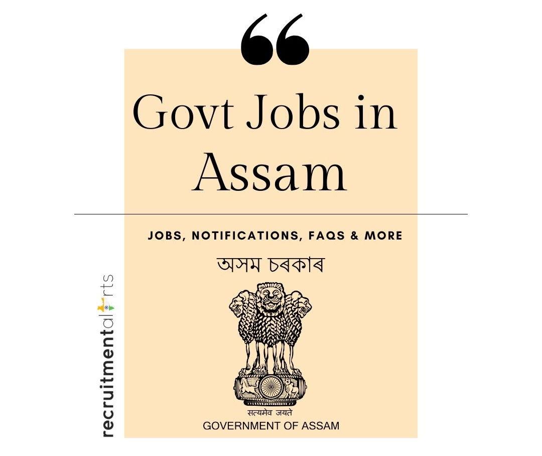 Assam Govt Jobs 2021