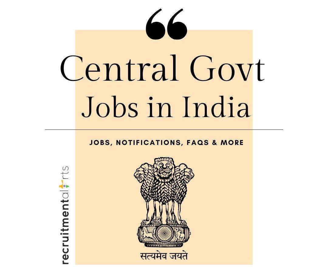 Central Govt Jobs 2021