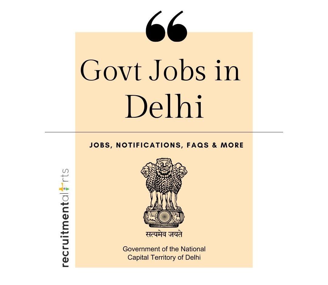 Delhi Govt Jobs 2021