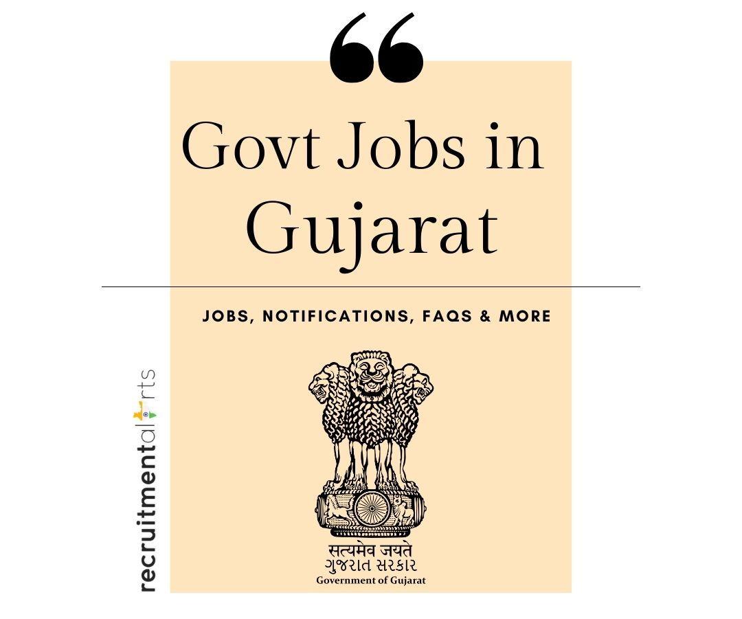 Gujarat Govt Jobs 2020 - 2021