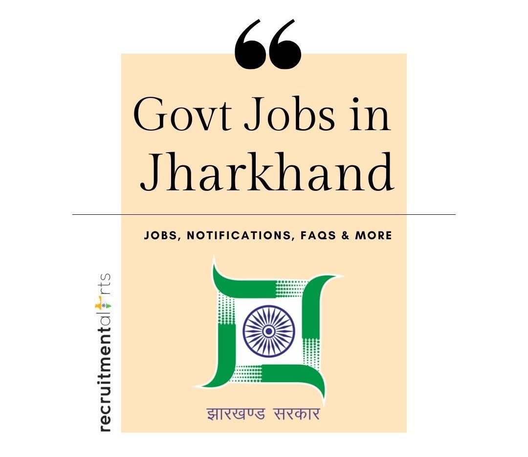 Jharkhand Govt Jobs 2021