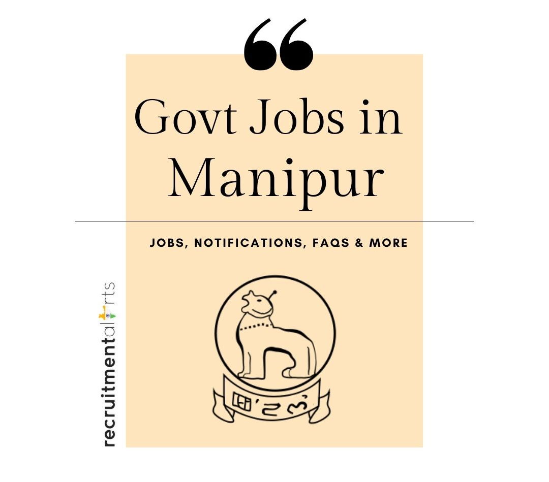 Manipur Govt Jobs 2020 - 2021