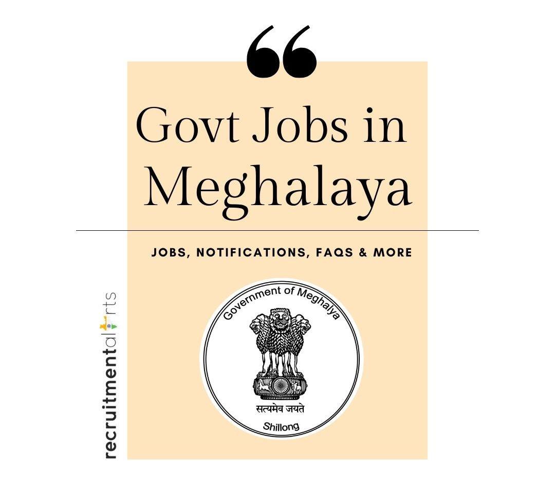Meghalaya Govt Jobs 2020 - 2021