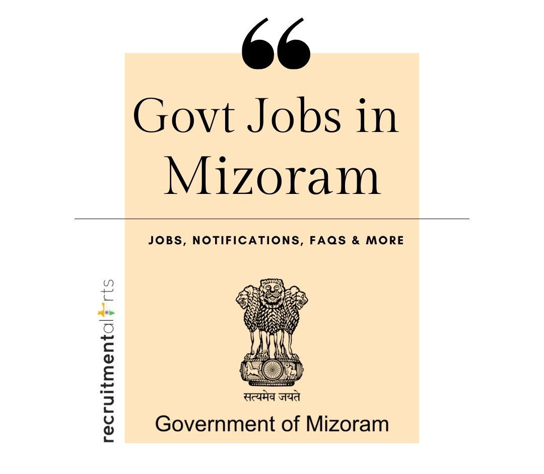Mizoram Govt Jobs 2021