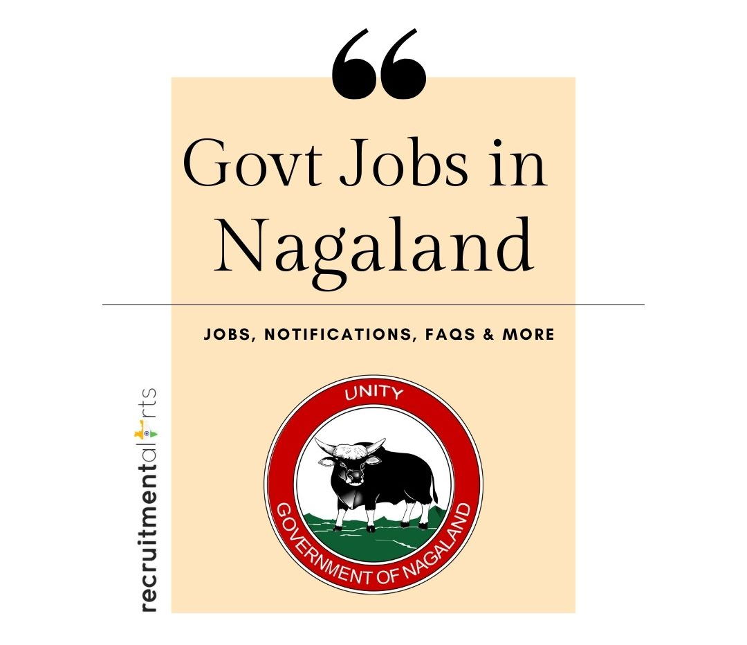 Nagaland Govt Jobs 2020 - 2021