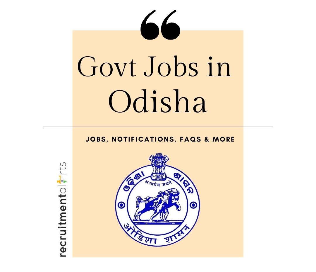 Odisha Govt Jobs 2020 - 2021