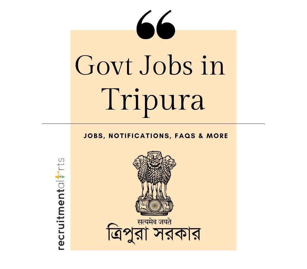 Tripura Govt Jobs 2020 - 2021